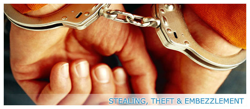 STEALING, THEFT and EMBEZZLEMENT